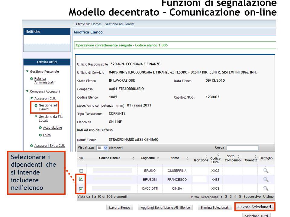 Selezionare i dipendenti che si intende includere nellelenco Funzioni di segnalazione Modello decentrato - Comunicazione on-line