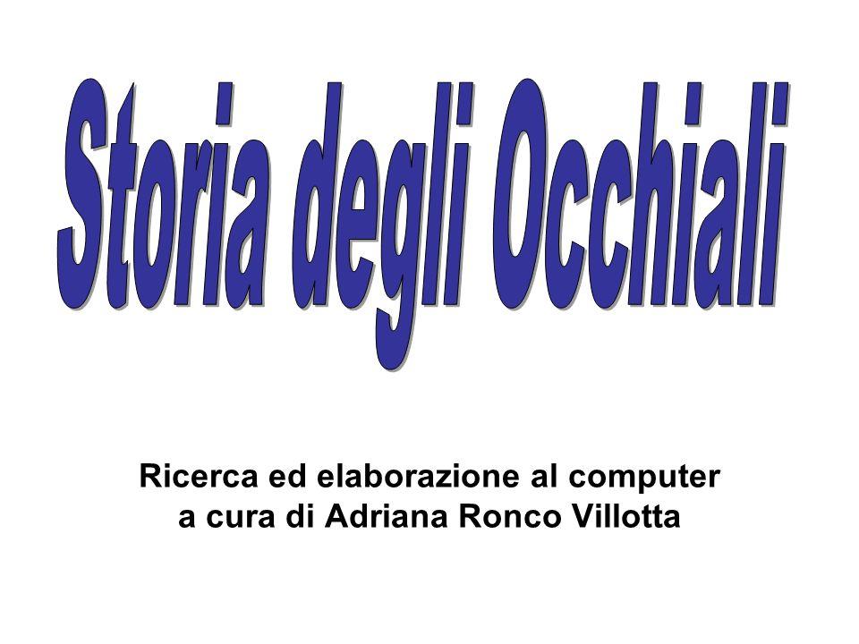 Ricerca ed elaborazione al computer a cura di Adriana Ronco Villotta