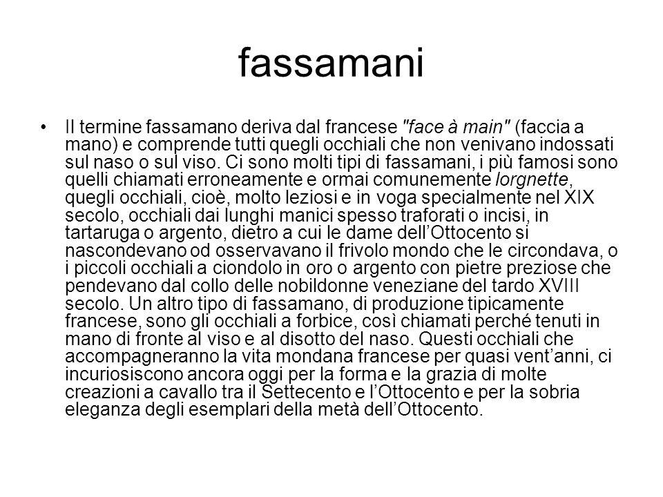 fassamani Il termine fassamano deriva dal francese