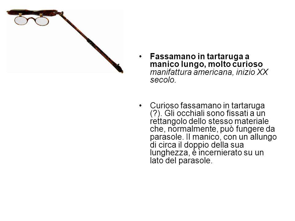 Fassamano in tartaruga a manico lungo, molto curioso manifattura americana, inizio XX secolo. Curioso fassamano in tartaruga (?). Gli occhiali sono fi