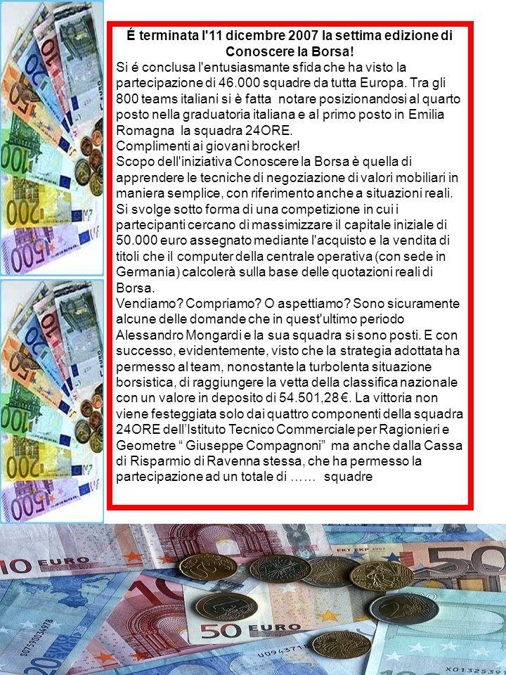 É terminata l 11 dicembre 2007 la settima edizione di Conoscere la Borsa.
