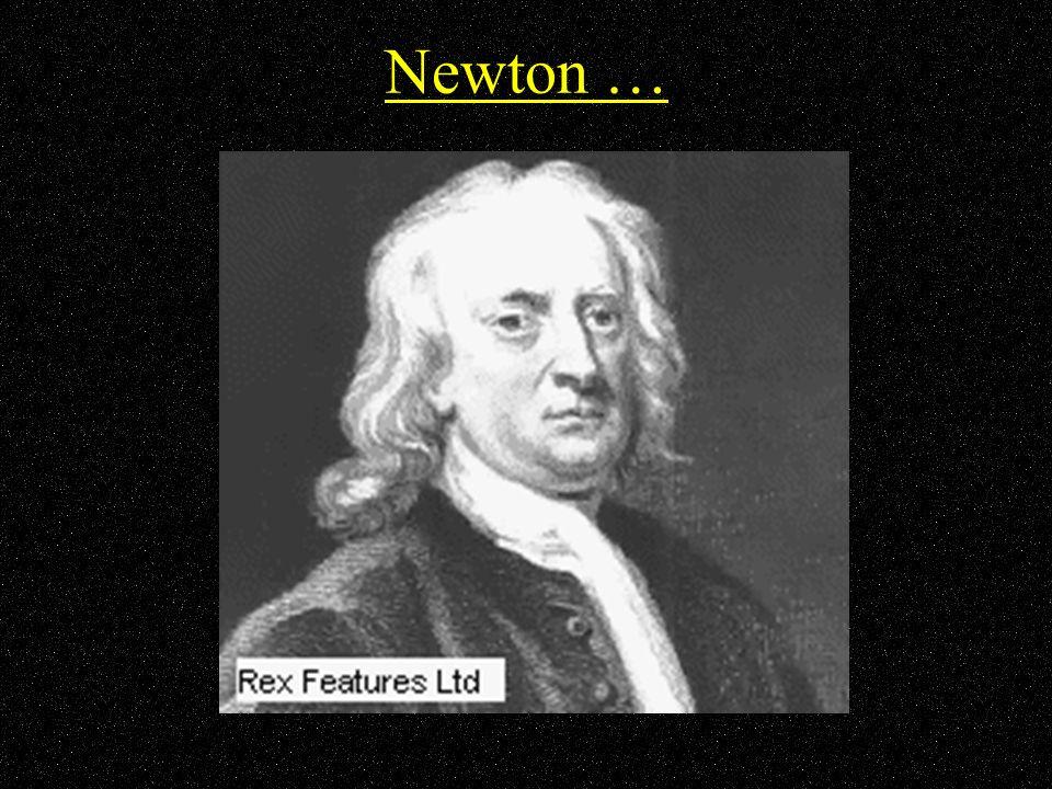 Newton …