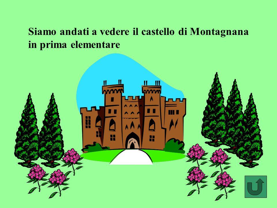 Siamo andati a vedere il castello di Montagnana in prima elementare