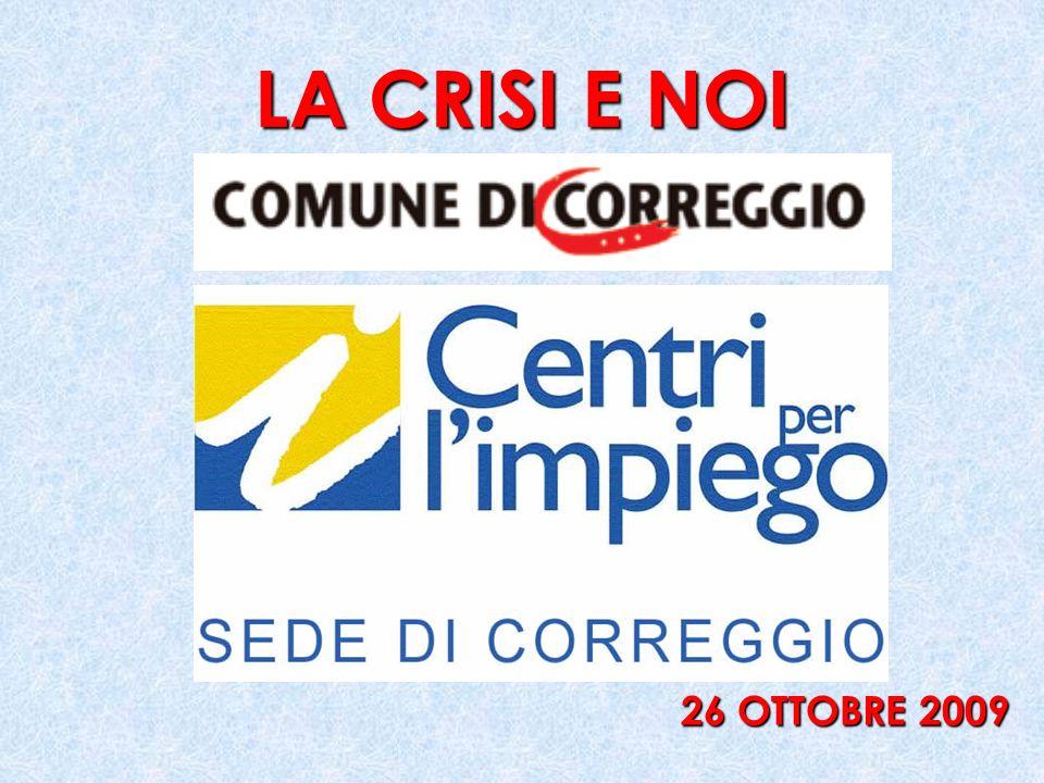 LA CRISI E NOI 26 OTTOBRE 2009