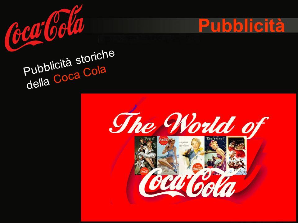 Pubblicità Pubblicità storiche della Coca Cola