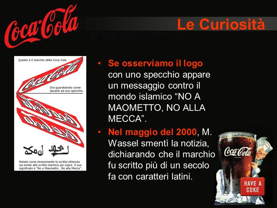 Le Curiosità Se osserviamo il logo con uno specchio appare un messaggio contro il mondo islamico NO A MAOMETTO, NO ALLA MECCA. Nel maggio del 2000, M.