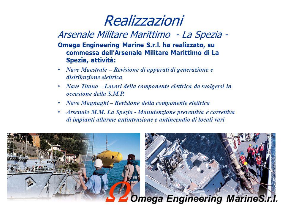 Realizzazioni Arsenale Militare Marittimo - La Spezia - Omega Engineering Marine S.r.l. ha realizzato, su commessa dellArsenale Militare Marittimo di
