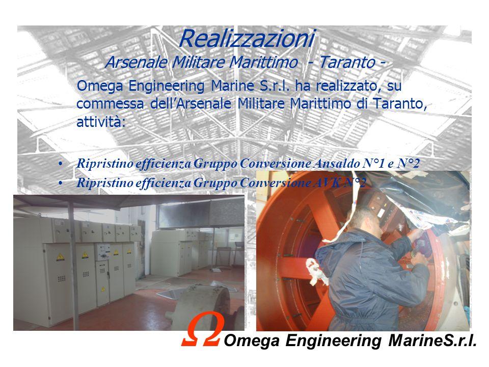 Realizzazioni Arsenale Militare Marittimo - Taranto - Omega Engineering Marine S.r.l. ha realizzato, su commessa dellArsenale Militare Marittimo di Ta