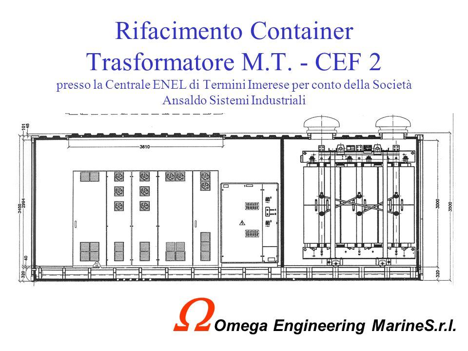 Interventi di ripristino trasformatori M/T presso nuova Base Navale - Taranto per conto Consorzio Arsenal (Ansaldo-Gavazzi) Omega Engineering MarineS.