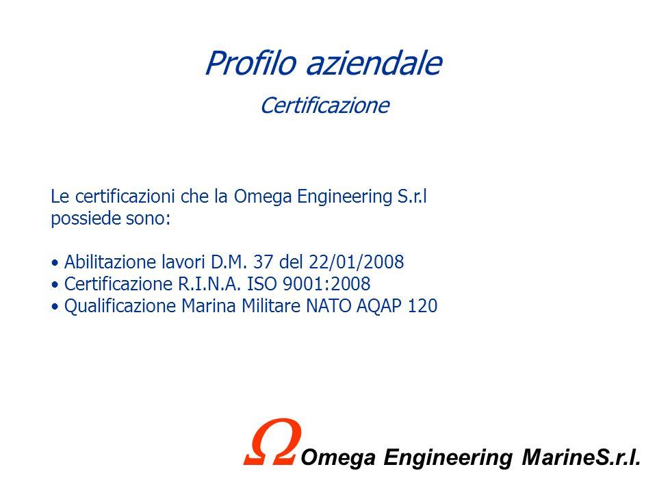 Omega Engineering Marine S.r.l. Elettronica Elettromeccanica Impianti Viale Virgilio, 53 - 74121 Taranto Tel. 099-7353550 Fax 099-7353740