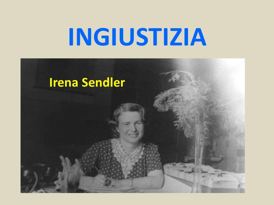 INGIUSTIZIA Irena Sendler