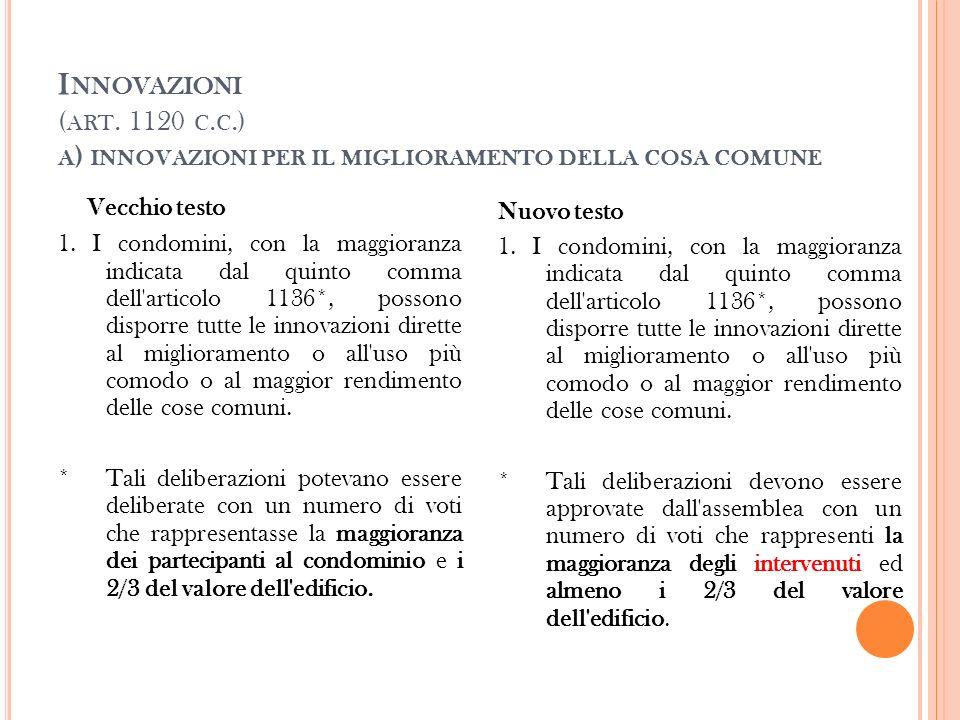 B ) I NNOVAZIONI VIETATE Vecchio testo 2.
