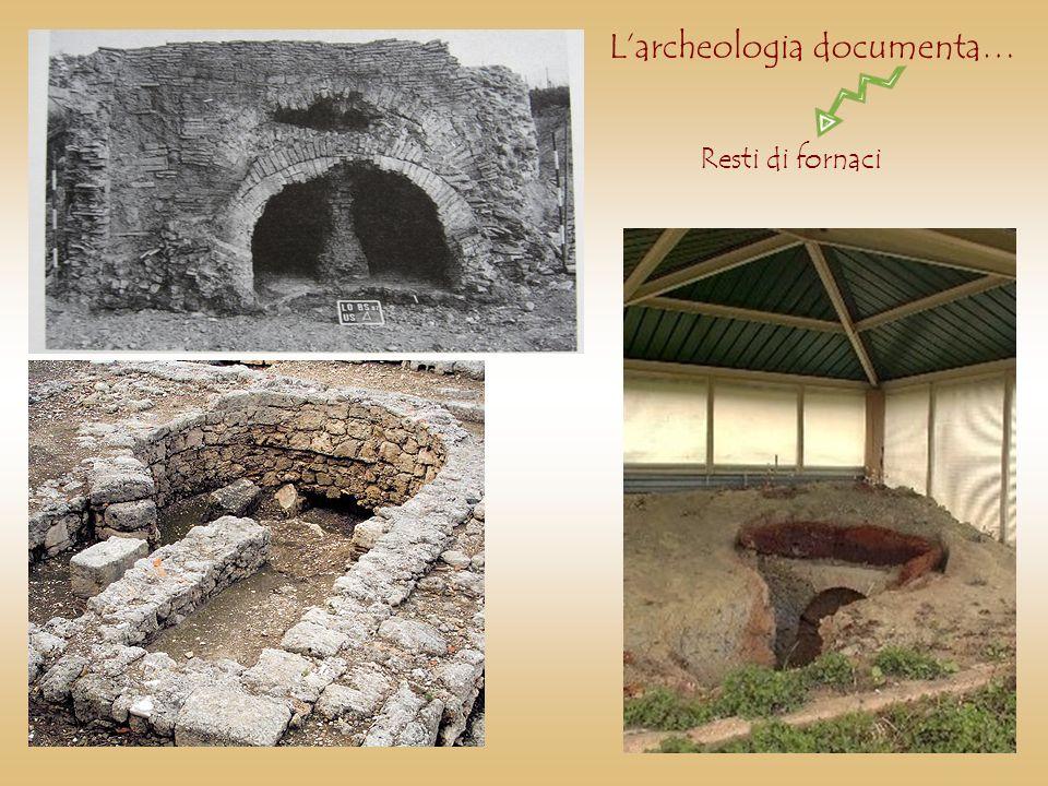 Larcheologia documenta… Resti di fornaci