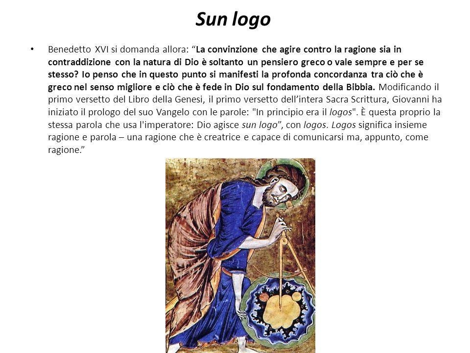 Sun logo Benedetto XVI si domanda allora: La convinzione che agire contro la ragione sia in contraddizione con la natura di Dio è soltanto un pensiero greco o vale sempre e per se stesso.
