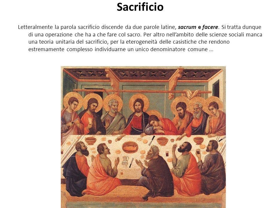 Sacrificio Letteralmente la parola sacrificio discende da due parole latine, sacrum e facere.