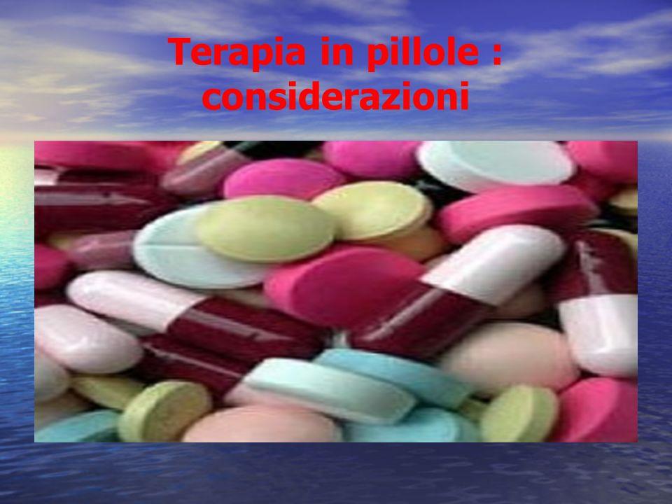 Terapia in pillole : considerazioni