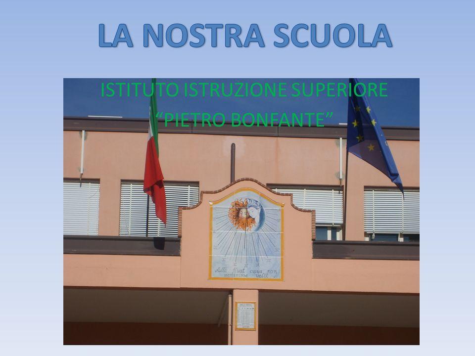 ISTITUTO ISTRUZIONE SUPERIORE PIETRO BONFANTE
