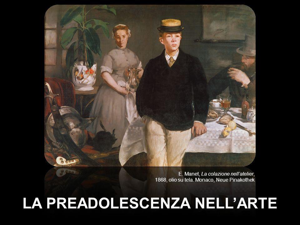 LA PREADOLESCENZA NELLARTE E.Manet, La colazione nellatelier, 1868, olio su tela.
