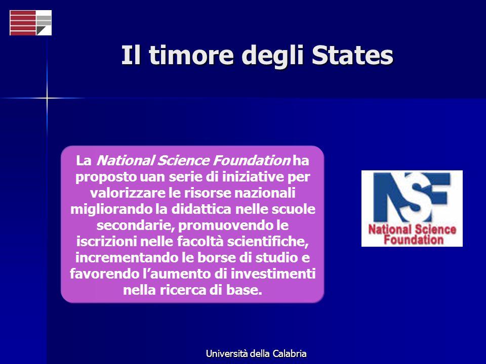 Università della Calabria Il timore degli States La National Science Foundation ha proposto uan serie di iniziative per valorizzare le risorse naziona