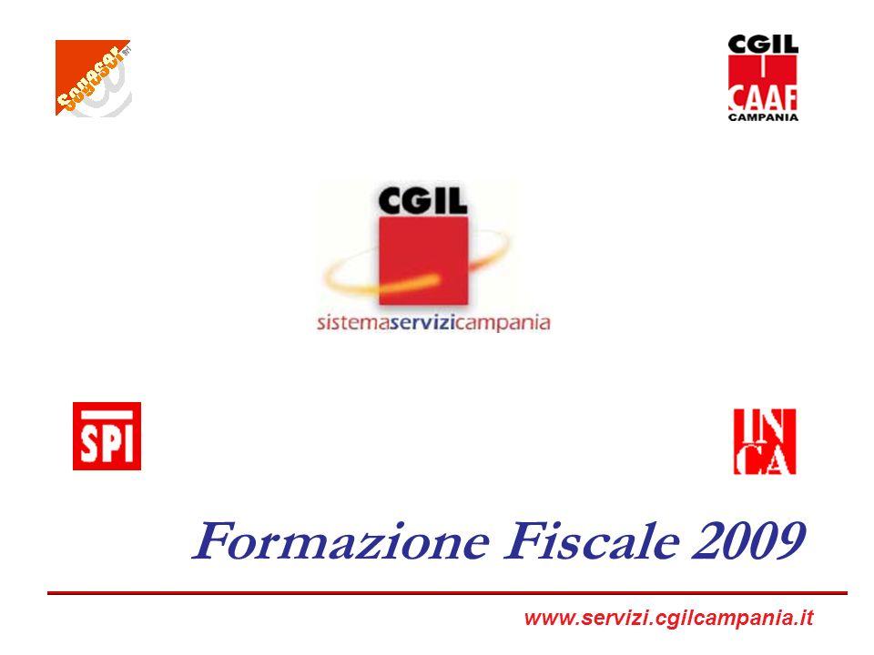 Formazione Fiscale 2009 www.servizi.cgilcampania.it