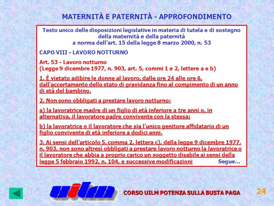 Testo unico delle disposizioni legislative in materia di tutela e di sostegno della maternità e della paternità a norma dellart. 15 della legge 8 marz