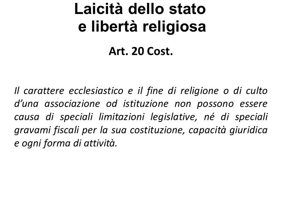 Laicità dello stato e libertà religiosa Art.19 Cost.