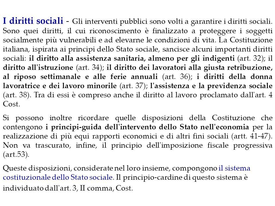 Art. 3 Cost, II comma E compito della Repubblica rimuovere gli ostacoli di ordine economico e sociale, che, limitando di fatto la libertà e l'uguaglia