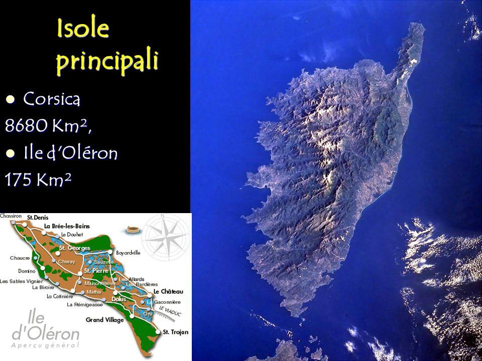 Isole principali Corsica Corsica 8680 Km², Ile d'Oléron Ile d'Oléron 175 Km²