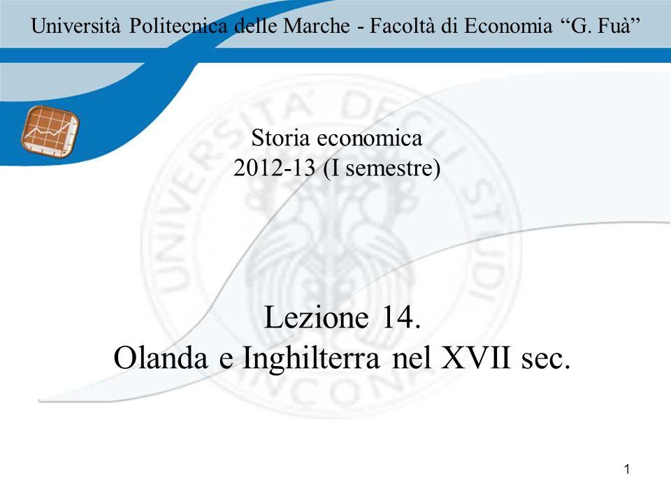1 Storia economica 2012-13 (I semestre) Lezione 14.