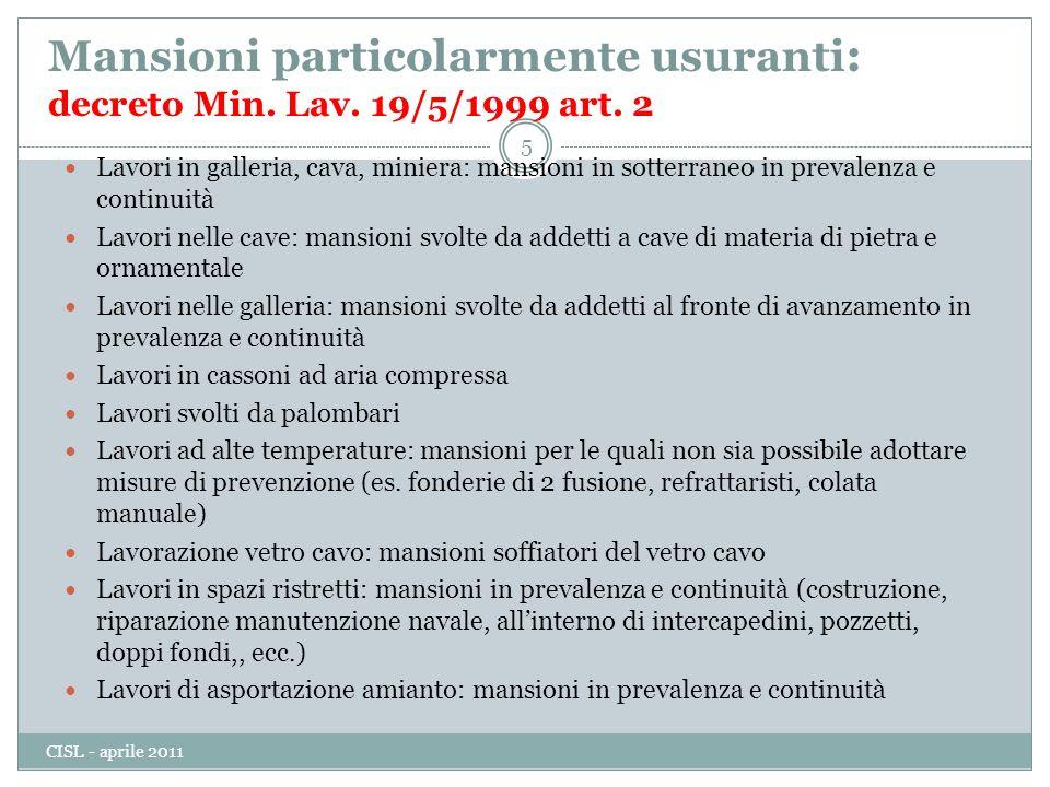 Mansioni particolarmente usuranti : decreto Min.Lav.