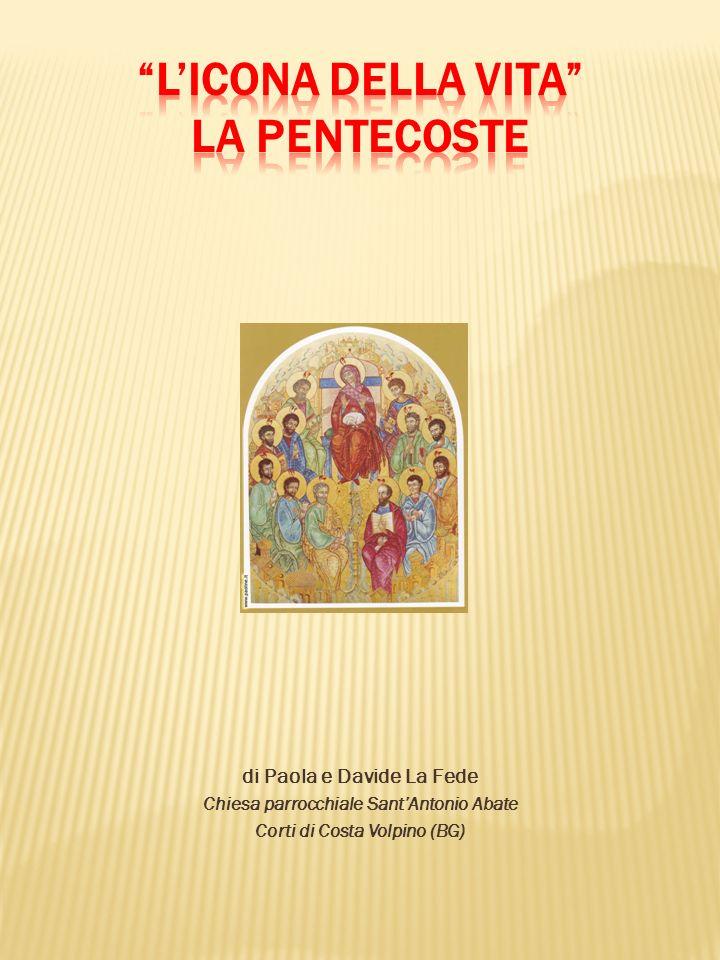 di Paola e Davide La Fede Chiesa parrocchiale SantAntonio Abate Corti di Costa Volpino (BG)