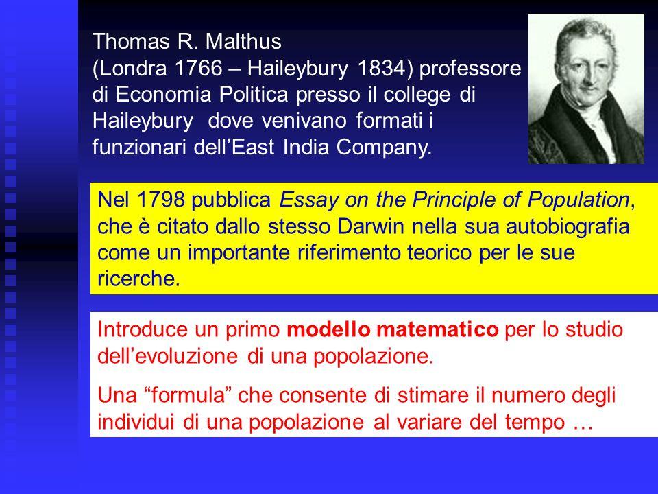 Thomas R. Malthus (Londra 1766 – Haileybury 1834) professore di Economia Politica presso il college di Haileybury dove venivano formati i funzionari d