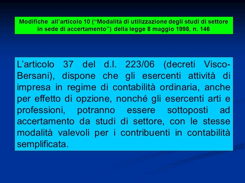 Modifiche allarticolo 10 (Modalità di utilizzazione degli studi di settore in sede di accertamento) della legge 8 maggio 1998, n.