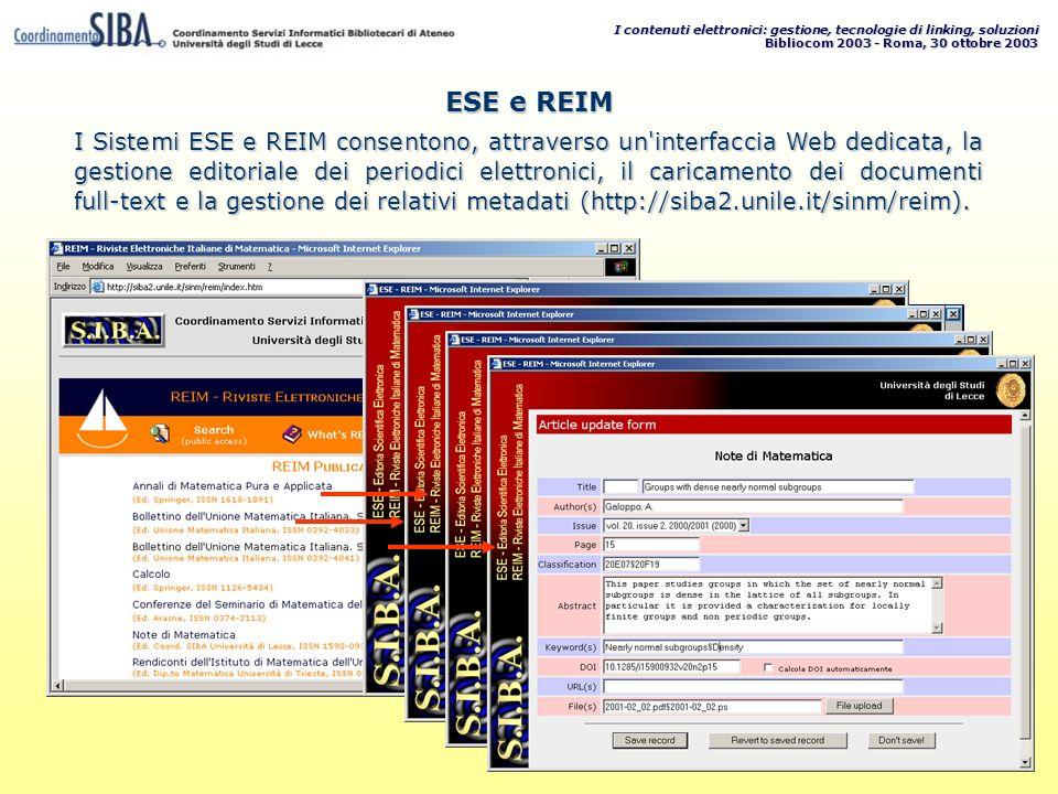 I contenuti elettronici: gestione, tecnologie di linking, soluzioni Bibliocom 2003 - Roma, 30 ottobre 2003 administrator ******** I Sistemi ESE e REIM