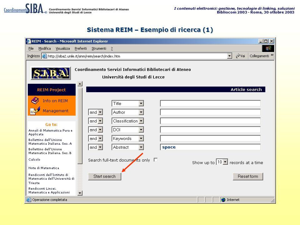 I contenuti elettronici: gestione, tecnologie di linking, soluzioni Bibliocom 2003 - Roma, 30 ottobre 2003 space Sistema REIM – Esempio di ricerca (1)