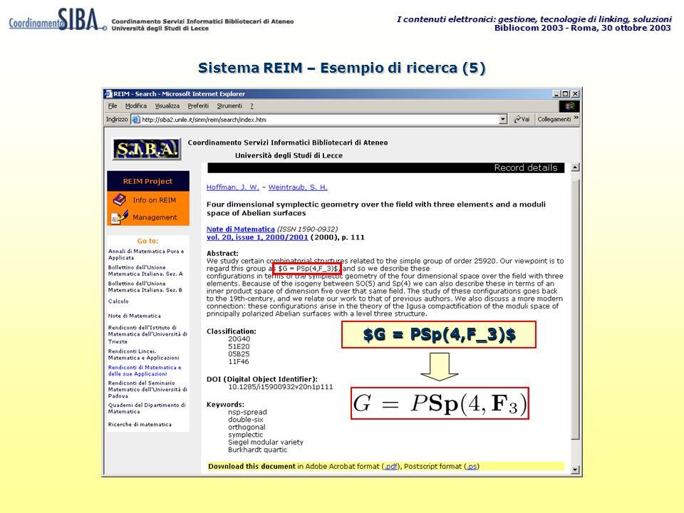 I contenuti elettronici: gestione, tecnologie di linking, soluzioni Bibliocom 2003 - Roma, 30 ottobre 2003 $G = PSp(4,F_3)$ Sistema REIM – Esempio di