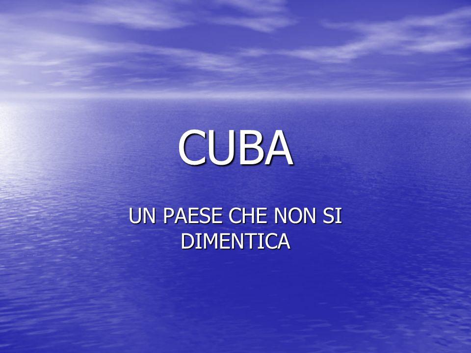 CUBA UN PAESE CHE NON SI DIMENTICA