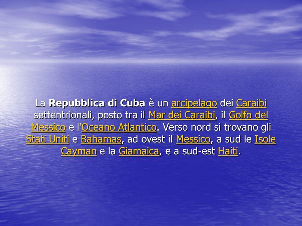 La Repubblica di Cuba è un a a a a a rrrr cccc iiii pppp eeee llll aaaa gggg oooo dei C C C C C aaaa rrrr aaaa iiii bbbb iiiisettentrionali, posto tra il M M M M M aaaa rrrr d d d d eeee iiii C C C C aaaa rrrr aaaa iiii bbbb iiii, il G G G G G oooo llll ffff oooo d d d d eeee llll MMMM eeee ssss ssss iiii cccc oooo e l OOOO cccc eeee aaaa nnnn oooo A A A A tttt llll aaaa nnnn tttt iiii cccc oooo.