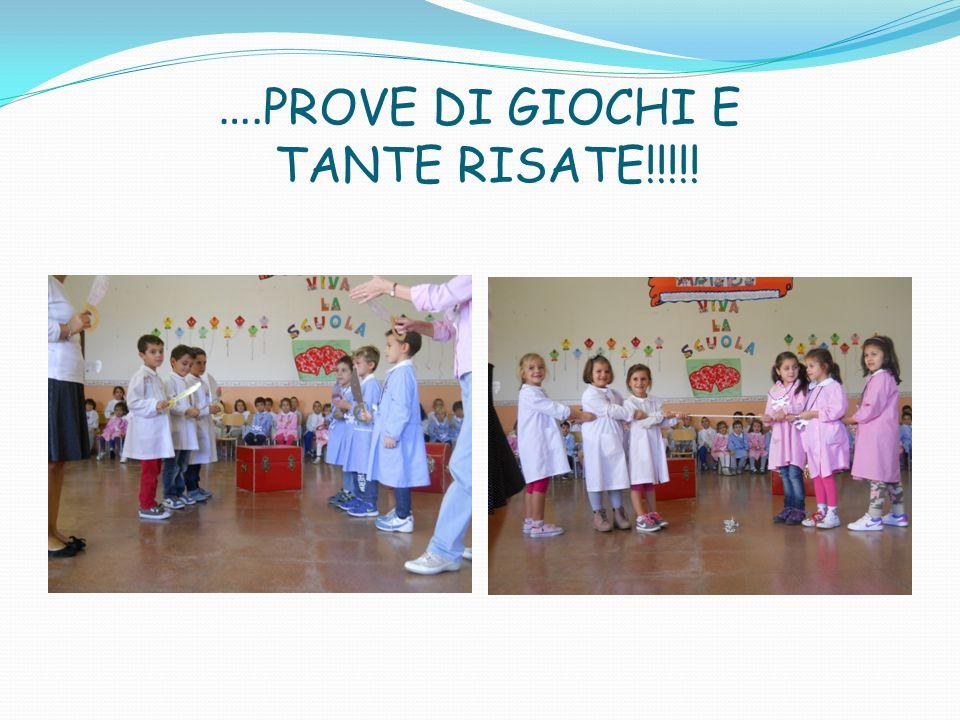 …. PROVE DI GIOCHI E TANTE RISATE!!!!!
