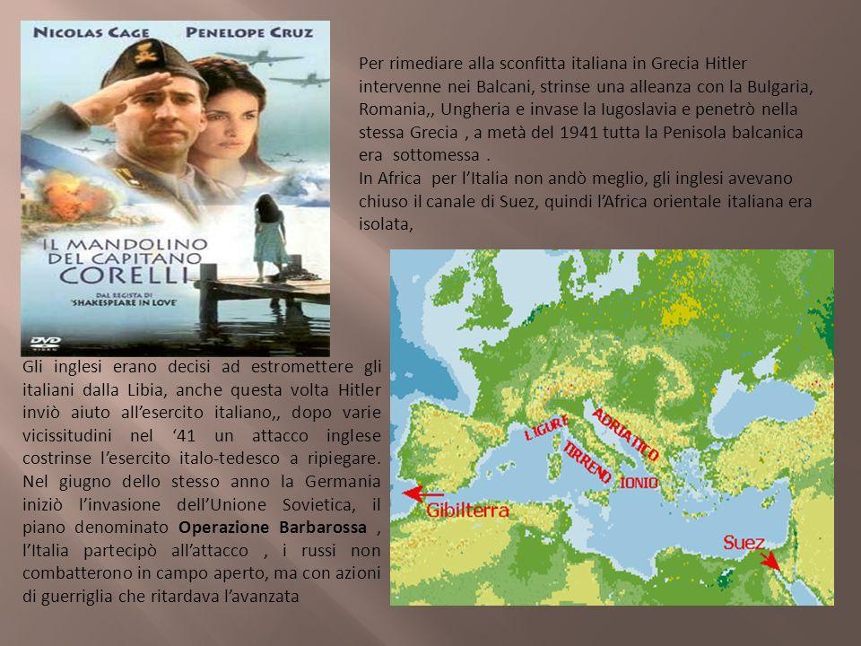 Per rimediare alla sconfitta italiana in Grecia Hitler intervenne nei Balcani, strinse una alleanza con la Bulgaria, Romania,, Ungheria e invase la Iu