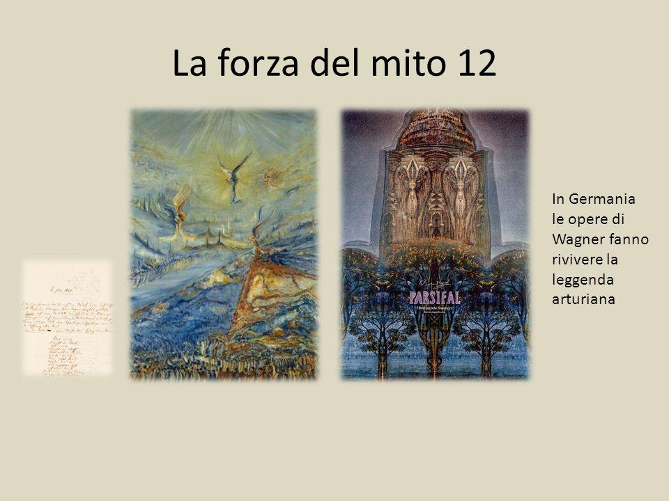 La forza del mito 12 In Germania le opere di Wagner fanno rivivere la leggenda arturiana