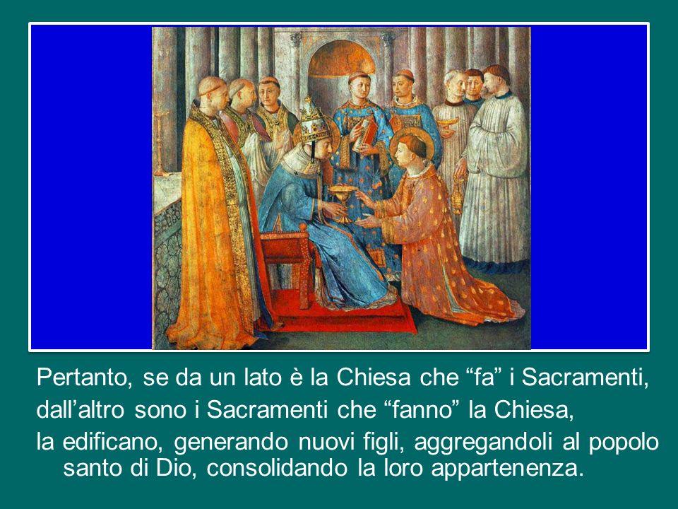 I Sacramenti non sono apparenze, non sono riti, ma sono la forza di Cristo; è Gesù Cristo presente nei Sacramenti. Quando celebriamo lEucaristia è Ges