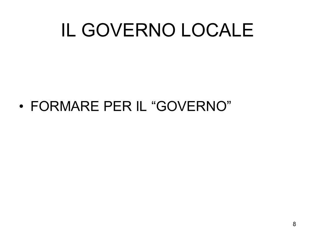 IL GOVERNO LOCALE FORMARE PER IL GOVERNO 8