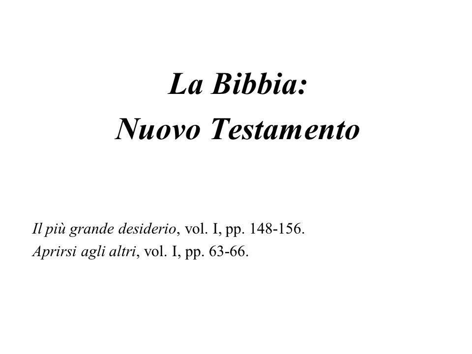 Schema dei 27 libri del NT (tutti scritti in greco) Vangeli (gr.