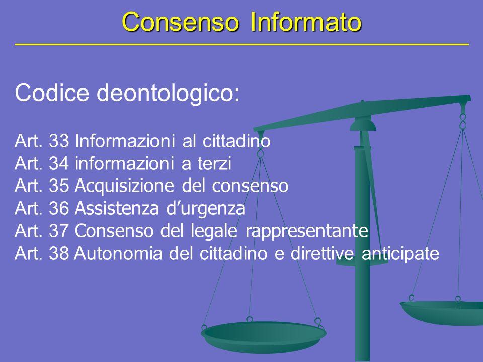Articolo 32 Costituzione Atto primario del processo di cura Rafforzato da obbligo di legge nei seguenti casi: Art.
