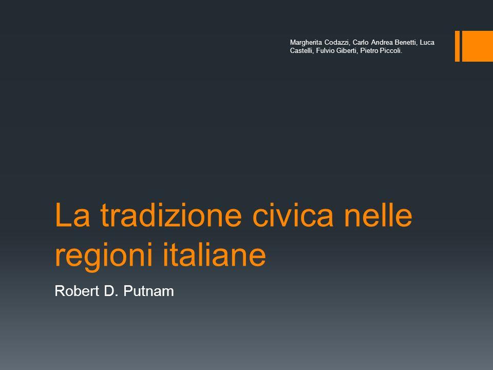 La tradizione civica nelle regioni italiane Robert D.