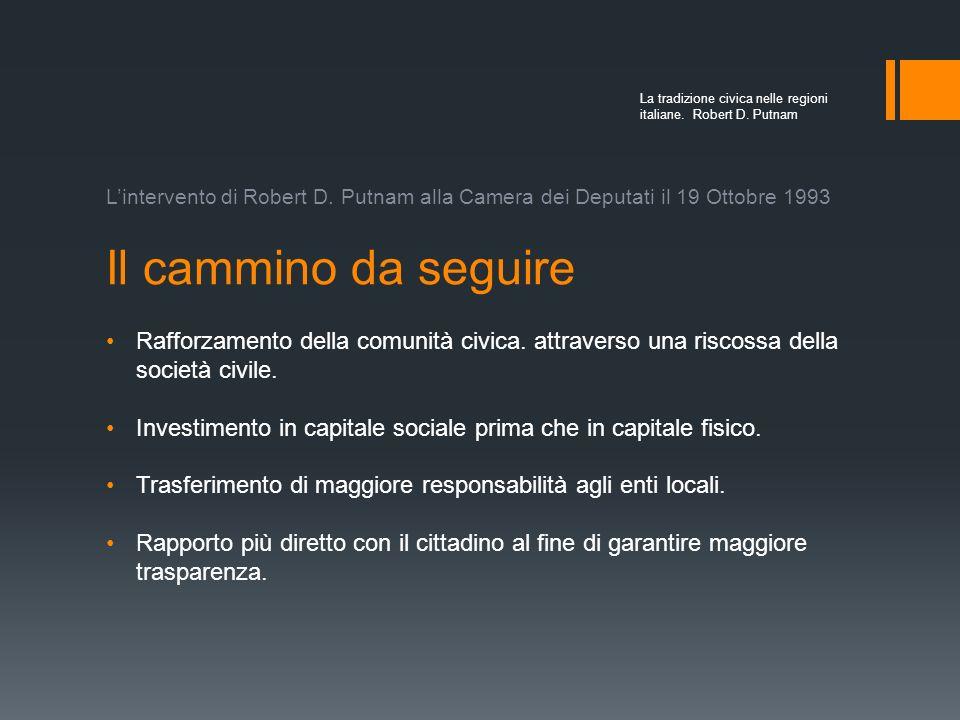 http://www.radioradicale.it/scheda/58402/58468-la-tradizione-civica-nelle-regioni-italiane-presentazione-del-libro-di-robert-putnam Lintervento di Rob