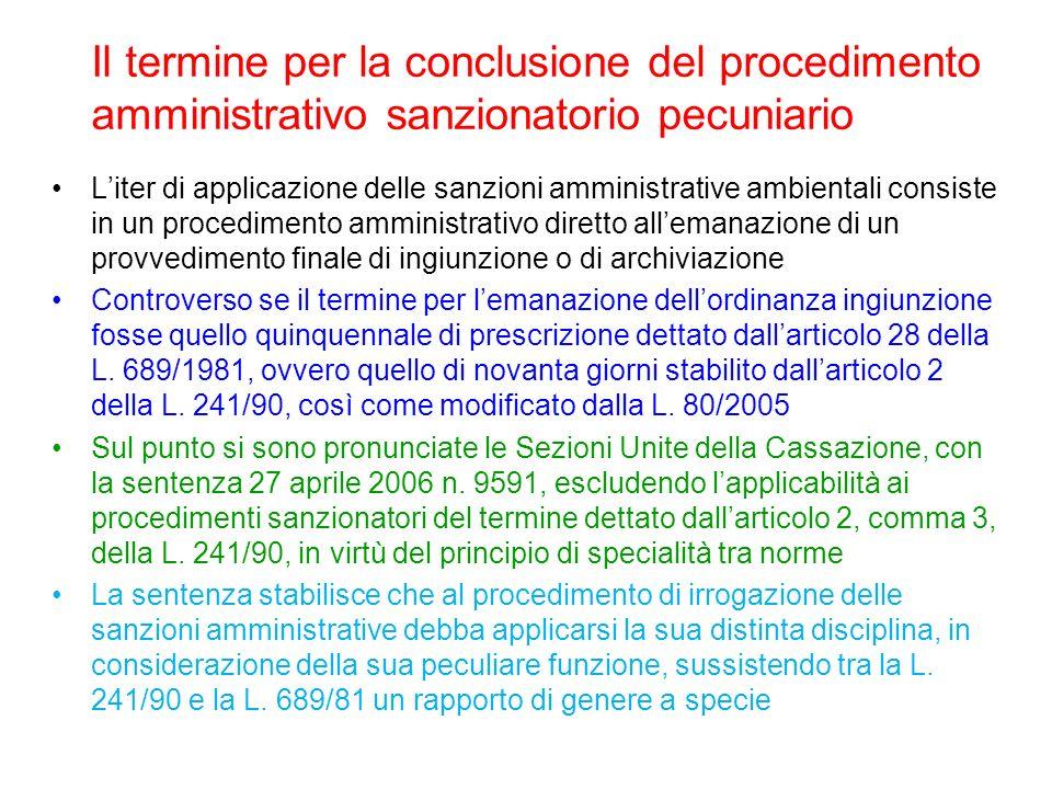 Il termine per la conclusione del procedimento amministrativo sanzionatorio pecuniario Liter di applicazione delle sanzioni amministrative ambientali