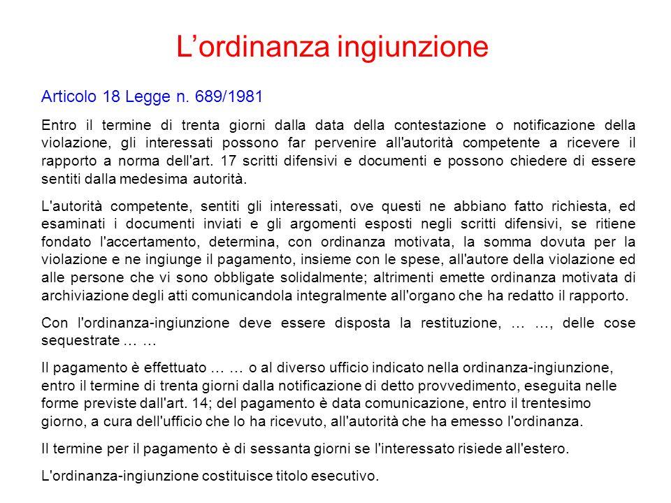 Articolo 18 Legge n. 689/1981 Entro il termine di trenta giorni dalla data della contestazione o notificazione della violazione, gli interessati posso