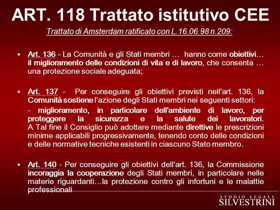 ART.118 Trattato istitutivo CEE Trattato di Amsterdam ratificato con L.16.06.98 n.209: Art.